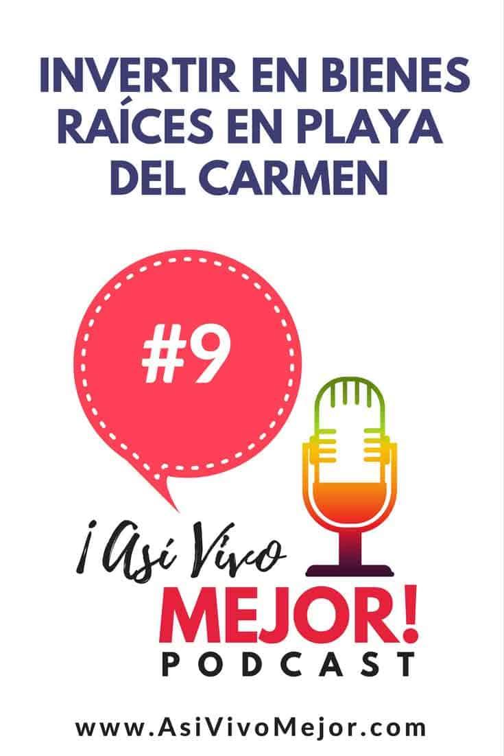 #9 Invertir en bienes raíces en Playa del Carmen