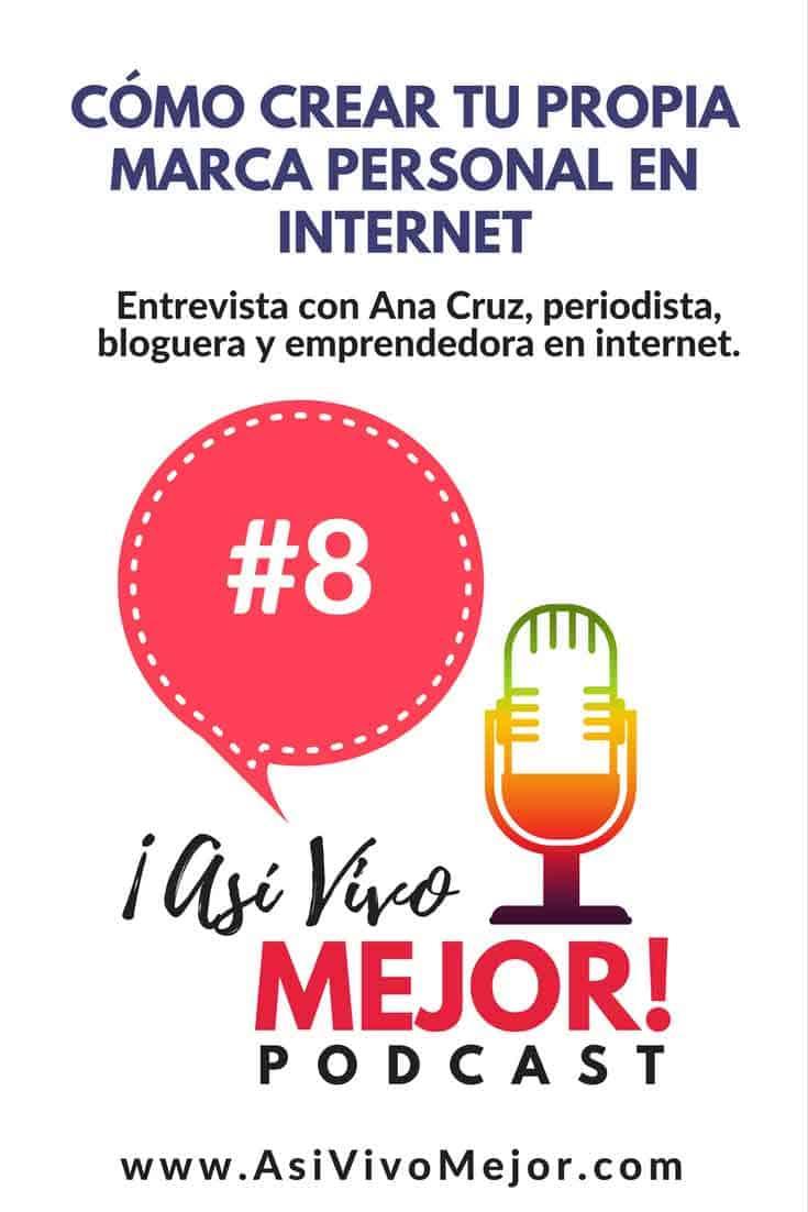#8 Cómo crear tu propia marca personal en Internet