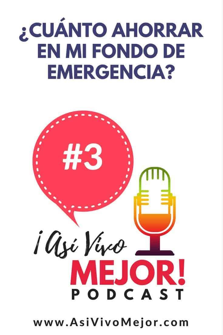 #3  Fondo de emergencia ¿Qué es y cuánto dinero debo tener ahorrado?