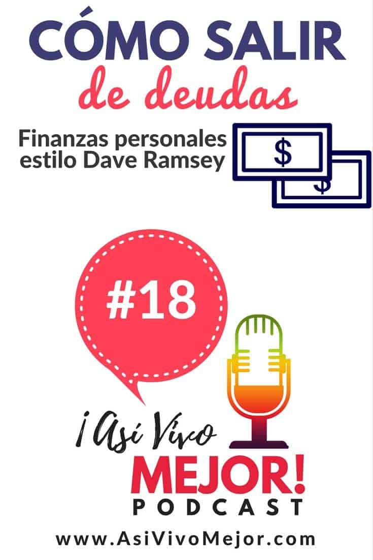 #18 Salir de deudas | Finanzas personales al estilo Dave Ramsey