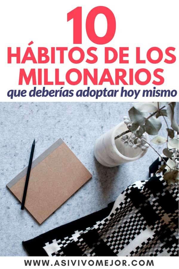 #29 Diez hábitos de los millonarios que deberías adoptar