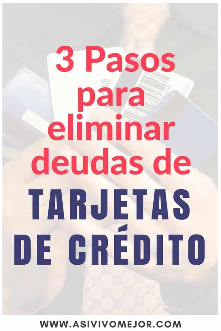 #27 Tres pasos para eliminar deudas de tarjetas de crédito