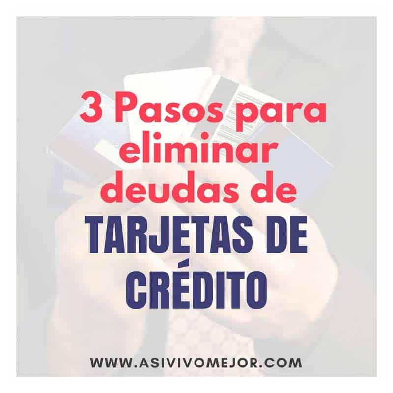 eliminar deudas de tarjetas de crédito