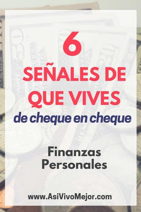 """#28 Seis características de las personas que viven """"de cheque en cheque"""""""