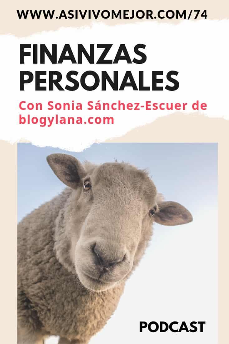 #74 Finanzas personales con Sonia Sánchez-Escuer
