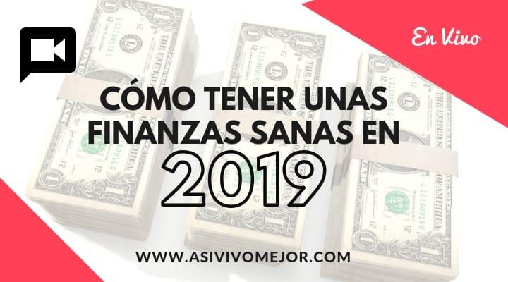 Finanzas sanas en 2019