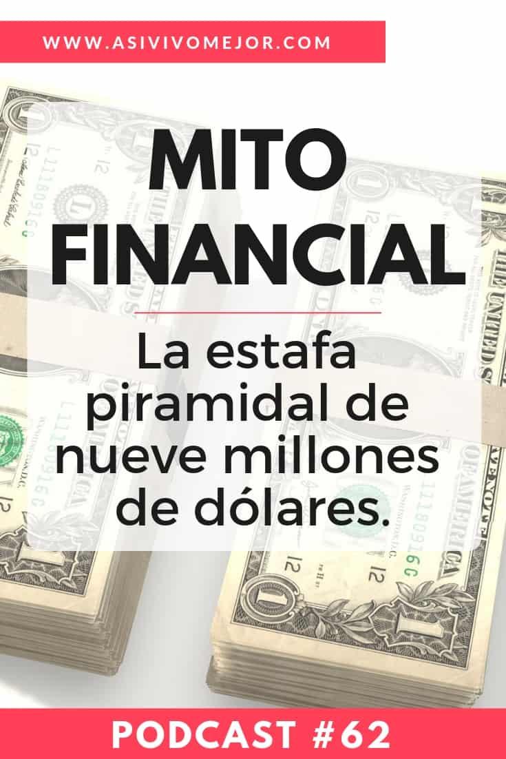 #62 Mito Financial: La estafa piramidal de Juan Miguel López