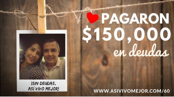 Pagaron $150,000 pesos en deudas
