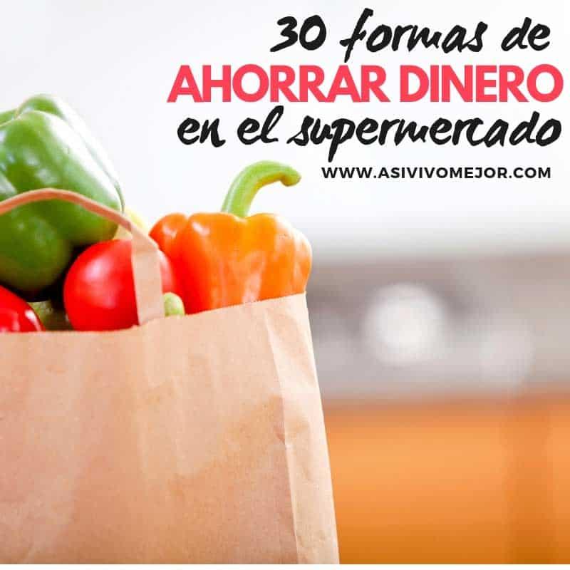 Ahorrar dinero en el supermercado