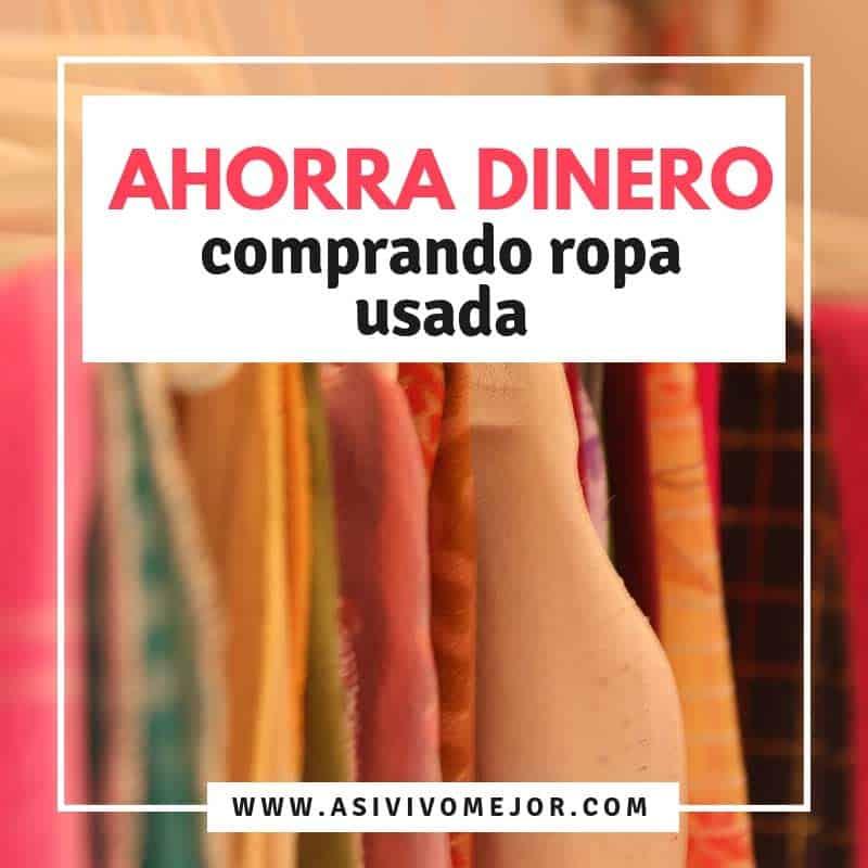 Ahorrar dinero comprando ropa usada