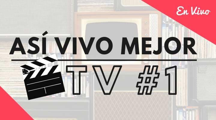 Así Vivo Mejor TV #1