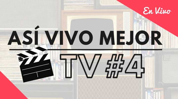 Así Vivo Mejor TV #4
