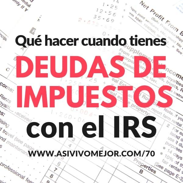 deudas de impuestos con el IRS