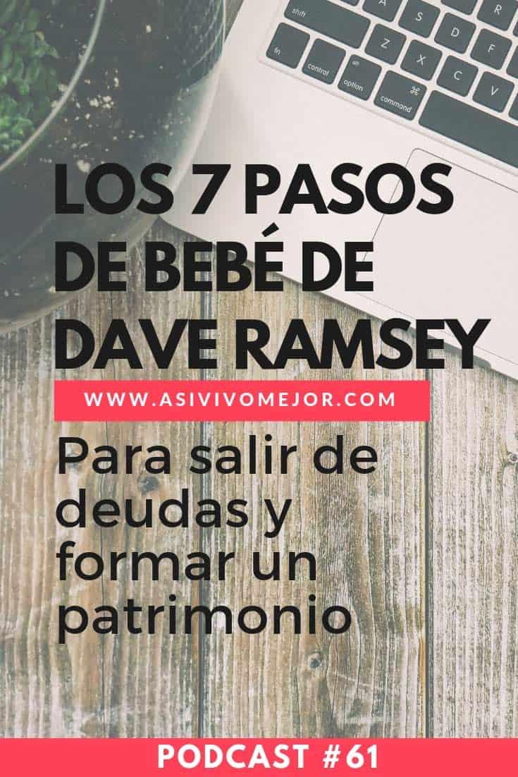 #61 Los siete pasos de bebé de Dave Ramsey para salir de deudas